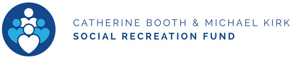 Catherine Booth & Michael Kirk Social Recreation Fund
